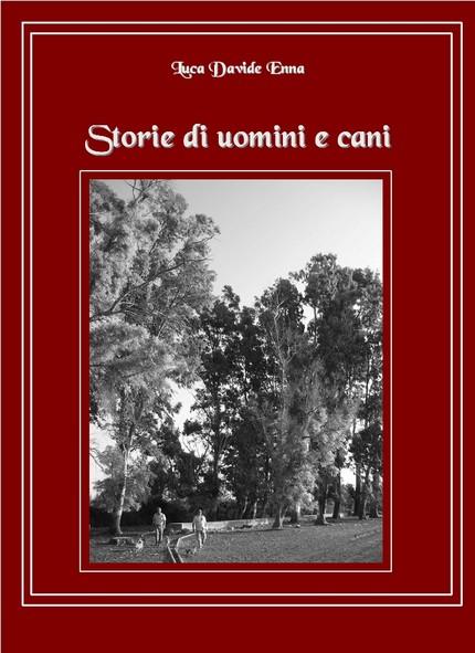 Storie di uomini e cani Davide Enna