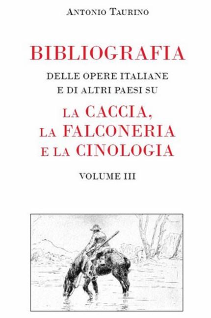 bibliografia caccia falconeria cinologia