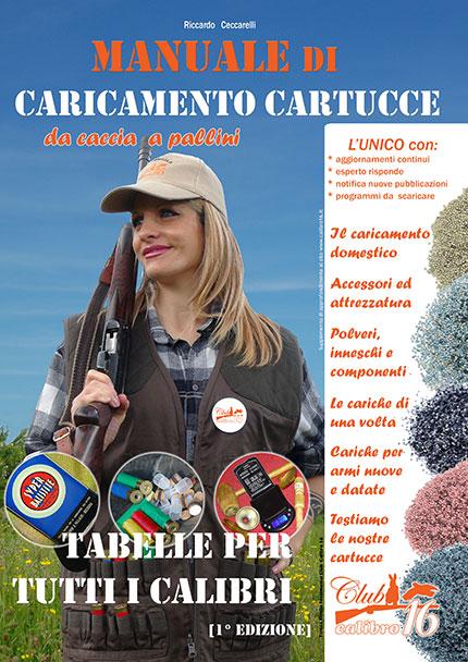 MANUALE DI CARICAMENTO CARTUCCE DA CACCIA A PALLINI CACCIA