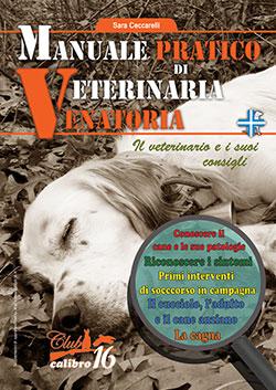 manuale pratico di veterinaria venatoria