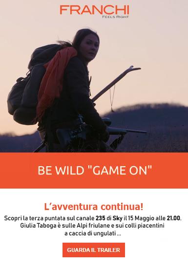 Be Wild Giulia Taboga e Franchi ci portano a caccia di ungulati tra Alpi friulane e colli piacentini.