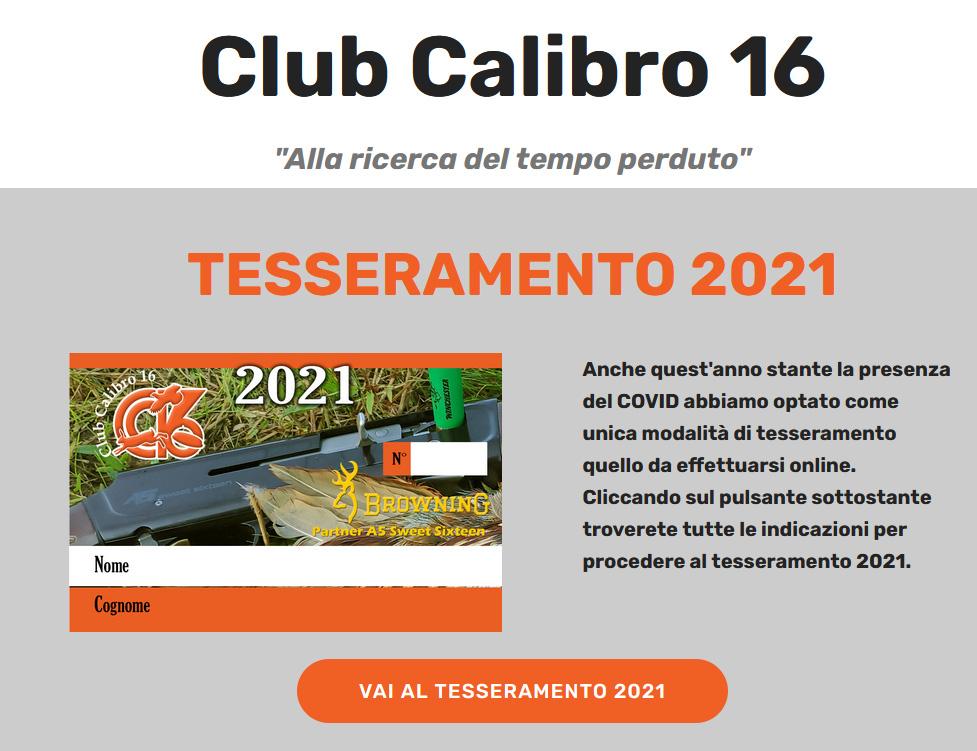 club calibro 16 tesseramento 2021