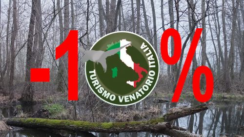 CON TURISMO VENATORIO 10% DI SCONTO IN RISERVA A DICEMBRE