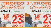 23 LUGLIO - 3° TROFEO DOUBLESHOT 16