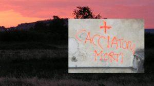 SCRITTE INGIURIOSE SUI CACCIATORI: CCT DENUNCIA